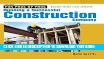 Read Online Running a Successful Construction Company (For Pros, by Pros) Full Ebook