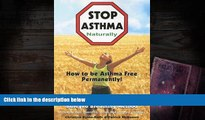 Read Online Stop Asthma Naturally: Incorporating the Buteyko Breathing Method Pre Order