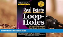 Read  Real Estate Loopholes: Secrets of Successful Real Estate Investing (Rich Dad s Advisors)