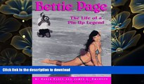 DOWNLOAD [PDF] Bettie Page: The Life of a Pin-Up Legend Karen Essex Pre Order