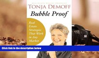 Read  Bubble Proof: Real Estate Strategies that Work in any Market  Ebook READ Ebook