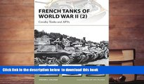 PDF [DOWNLOAD] French Tanks of World War II (2): Cavalry Tanks and AFVs (New Vanguard) READ ONLINE