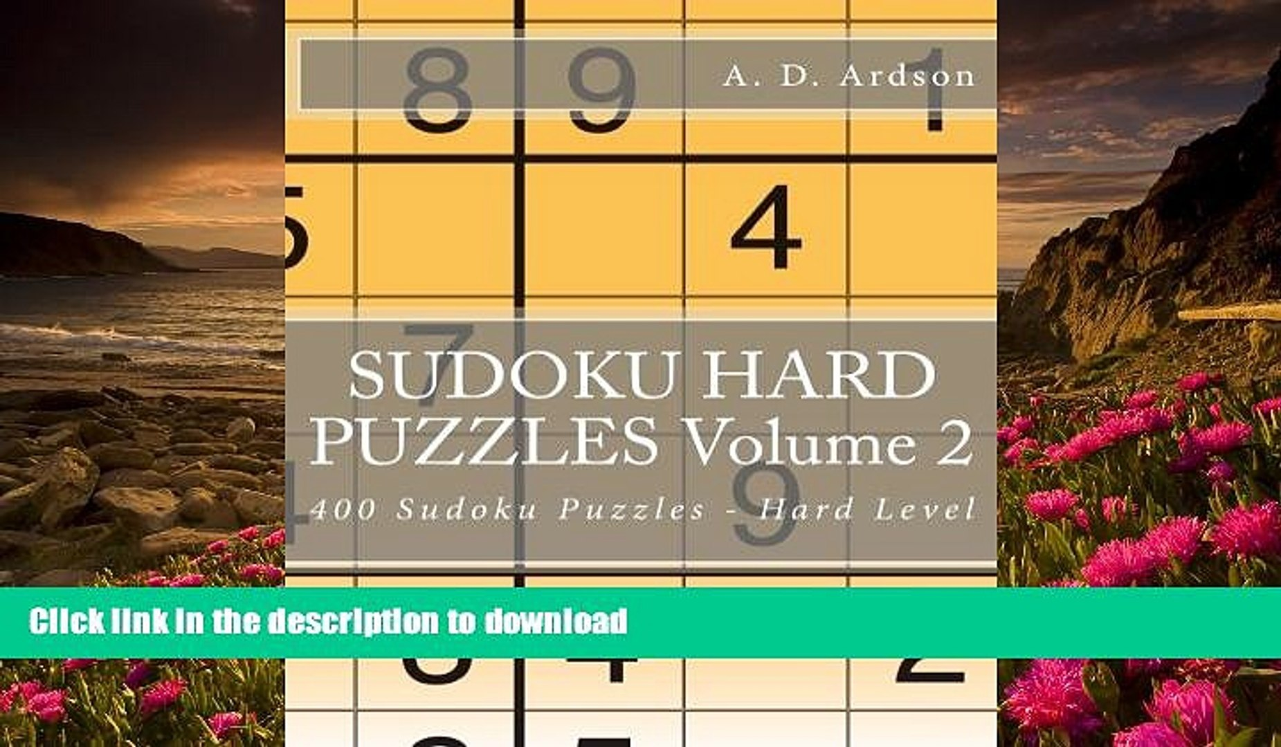 DOWNLOAD EBOOK SUDOKU HARD PUZZLES Volume 2: 400 Sudoku Puzzles - Hard  Level A  D  Ardson For Kindle