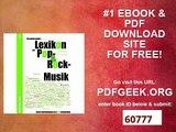 Ein umfassendes Lexikon der Pop- & Rock-Musik Basis-Informationen in 3000 Schubladen