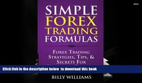 BEST PDF  Simple Forex Trading Formulas: Forex Trading Strategies, Tips,   Secrets For Profitable