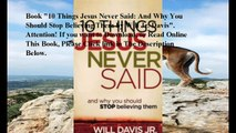 Download 10 Things Jesus Never Said: And Why You Should Stop Believing Them ebook PDF