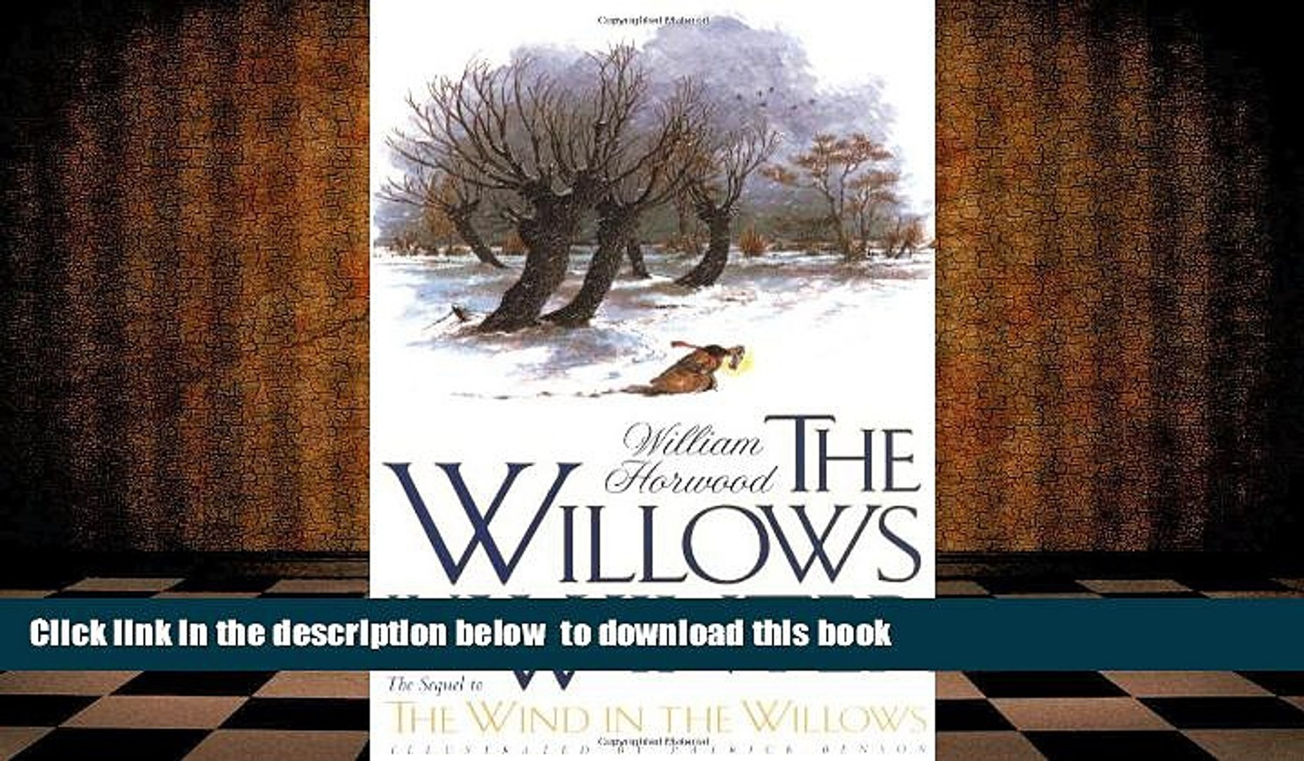 PDF [DOWNLOAD] The Willows in Winter (Tales of the Willows) [DOWNLOAD] ONLINE