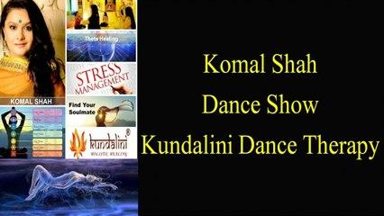 Glimpses of Komal Shah Dance Show | Kundalini Holistic Healing