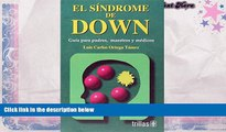 PDF  El Sindrome De Down / Down Syndrome: Guia Para Padres, Maestros Y Medicos / Guide for