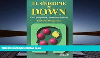 Download [PDF]  El Sindrome De Down / Down Syndrome: Guia Para Padres, Maestros Y Medicos / Guide