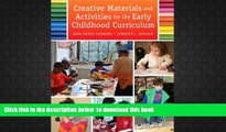 PDF [FREE] DOWNLOAD  Creative Materials and Activities for the Early Childhood Curriculum,