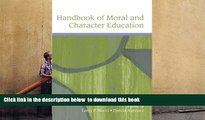 PDF  Handbook of Moral and Character Education (Educational Psychology Handbook) Larry Nucci Trial