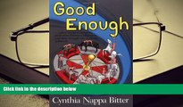 Audiobook  Good Enough...When Losing is Winning, and Thin Enough Can Never be Achieved Cynthia N.