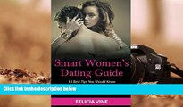 Kindle eBooks  Dating: Dating Advice for Women: Best 16 Dating Tips To Get The Guy, Understanding