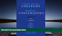 Kindle eBooks  Consolidating Colleges and Merging Universities: New Strategies for Higher