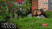 Sa Piling ni Nanay: Pagtakas ng mag-ina | Episode 139