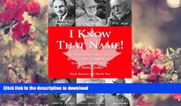DOWNLOAD [PDF] I Know That Name!: The People Behind Canada s Best Known Brand Names from Elizabeth