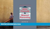 PDF [FREE] DOWNLOAD  Joint Custody and Shared Parenting: Second Edition TRIAL EBOOK