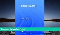 EBOOK ONLINE  Organizational Theory in Higher Education (Core Concepts in Higher Education)