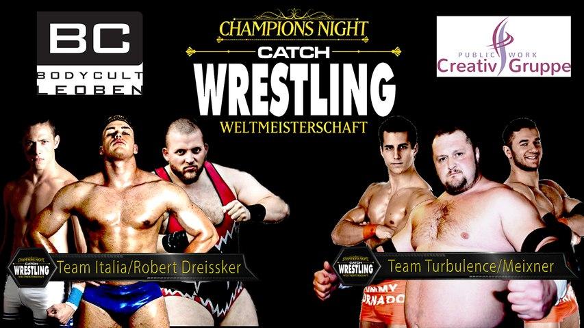Catch Wrestling: Team Italia & Dreissker vs. Team Turbulence & Christian Meixner