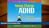 Download [PDF]  Taking Charge of ADHD: The Complete, Authoritative Guide for Parents (Third