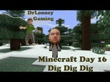 Let's Play Minecraft (16) - Dig Dig Dig