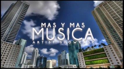 Mas y Mas Musica Showcase 2016 Recap