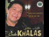 Cheb Khalass été 2007 walili ya aniya