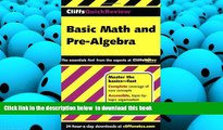 READ BOOK CliffsQuickReview Basic Math and Pre-Algebra FULL