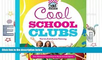 Download Cool School Clubs: [Fun Ideas and Activities to Build School Spirit] (Cool School Spirit)