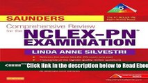 Read Saunders Comprehensive Review for the NCLEX-PN® Examination, 5e (Saunders Comprehensive