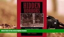 BEST PDF  Hidden Horrors: Japanese War Crimes In World War II (Transitions--Asia and Asian