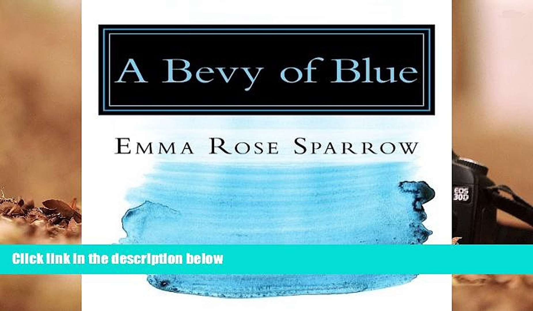 Read Online A Bevy of Blue: Picture Book for Dementia Patients (L2) (Volume 2) Emma Rose Sparrow