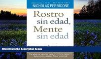 Read Book Rostro sin edad, mente sin edad (Spanish Edition) Nicholas Perricone  For Free