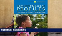 READ ONLINE  Developmental Profiles: Pre-Birth Through Adolescence READ PDF