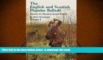 PDF [FREE] DOWNLOAD  The English and Scottish Popular Ballads, Vol. 1 READ ONLINE