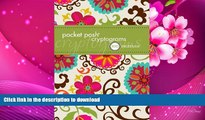 READ book Pocket Posh Cryptograms: 100 Puzzles The Puzzle Society For Kindle