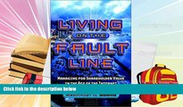 Free PDF Living on the Fault Line: Managing for Shareholder Value in the Age of the Internet For