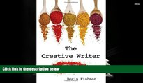 EBOOK ONLINE  The Creative Writer, Level Two: Essential Ingredients (The Creative Writer)