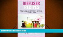 Audiobook  Diffuser Recipes: Essential Oil Diffuser Recipes for Energy, Allergies, Stress Relief