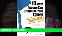 Kindle eBooks  10 Ways Anyone Can Graduate From College Debt-Free: A Guide to Post-College Freedom