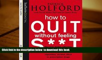 FREE [DOWNLOAD] How to Quit Without Feeling S**t Patrick Holford For Ipad