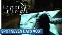 LE CERCLE - SEVEN DAYS - VOST [au cinéma le 1er février 2017]