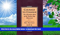 FREE [DOWNLOAD] Courage To Change: The Christian Roots of the Twelve-Step Movement  For Kindle