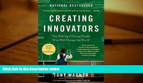 FREE [PDF]  Creating Innovators: The Making of Young People Who Will Change the World PDF