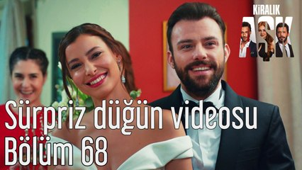 Kiralık Aşk 68. Bölüm Sürpriz Düğün Videosu