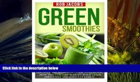 PDF  Green Smoothies: Discover The Beginners Guide To Learning How You Can Lose Weight With Green