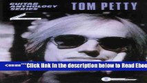 Read Tom Petty -- Guitar Anthology: Guitar/TAB/Vocal (Guitar Anthology Series) Popular Collection