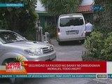 UB: Seguridad sa paligid ng bahay ni Ombudsman Morales sa Muntinlupa, todo-higpit