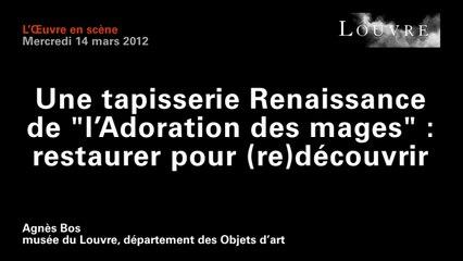 Une tapisserie Renaissance de l'Adoration des mages : restaurer pour (re)découvrir